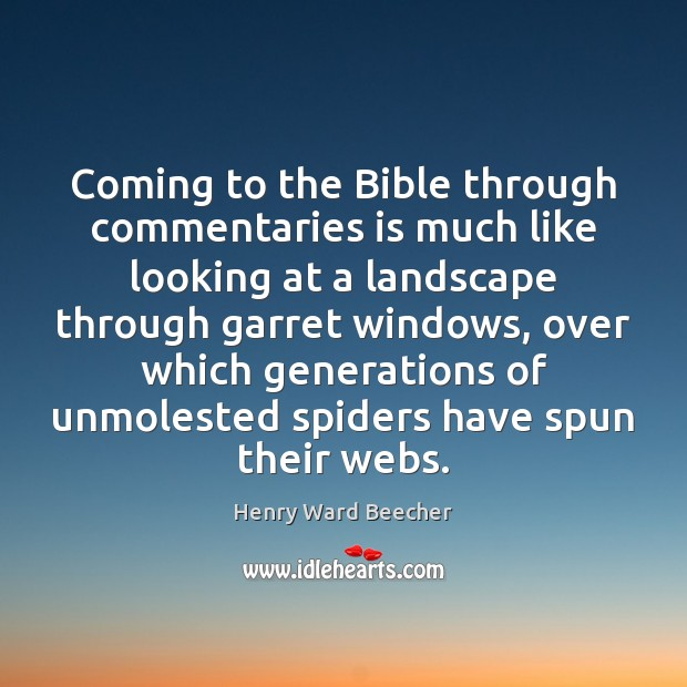 Image, Coming to the Bible through commentaries is much like looking at a