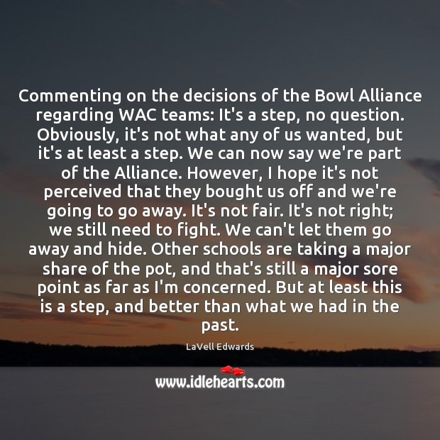 Image, Commenting on the decisions of the Bowl Alliance regarding WAC teams: It's