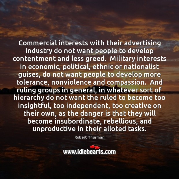 Image, Commercial interests with their advertising industry do not want people to develop