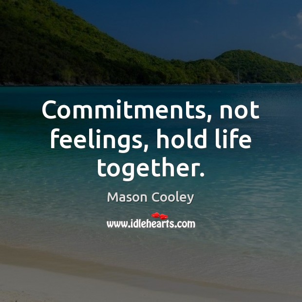 Image, Commitment, Commitments, Feelings, Hold, Life, Life Together, Together
