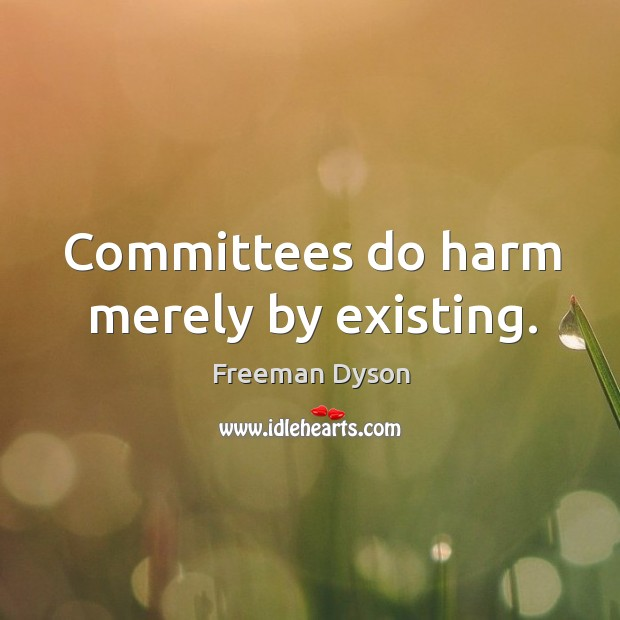 Picture Quote by Freeman Dyson