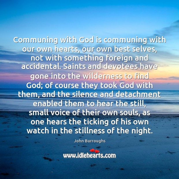 Image, Communing with God is communing with our own hearts, our own best