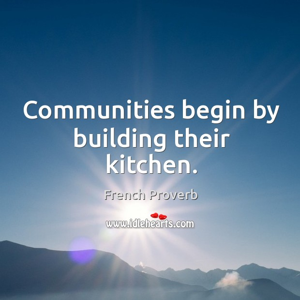 Image, Communities begin by building their kitchen.