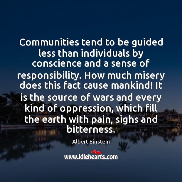 Image, Communities tend to be guided less than individuals by conscience and a