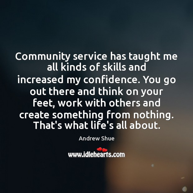 Image, Community service has taught me all kinds of skills and increased my