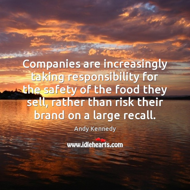 Image, Companies are increasingly taking responsibility for the safety of the food they