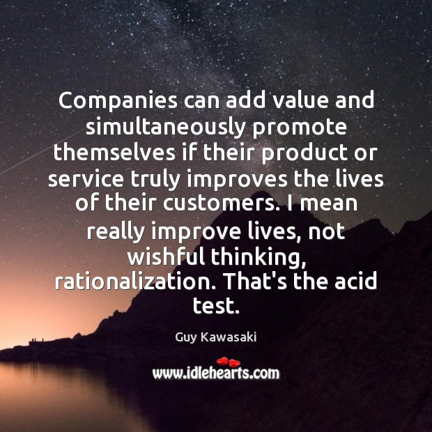 Companies can add value and simultaneously promote themselves if their product or Image