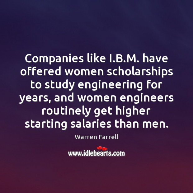 Companies like I.B.M. have offered women scholarships to study engineering Image