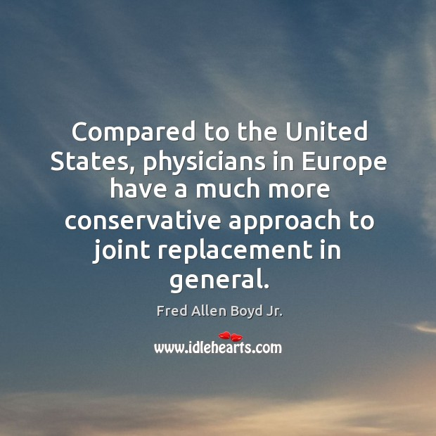 Compared to the united states, physicians in europe have a much more Image