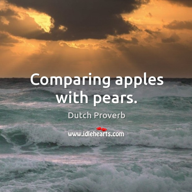 Comparing apples with pears. Dutch Proverbs Image