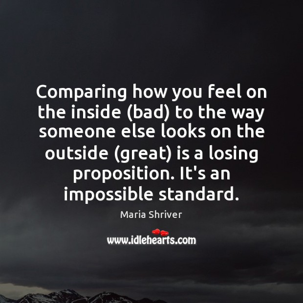 Comparing how you feel on the inside (bad) to the way someone Image