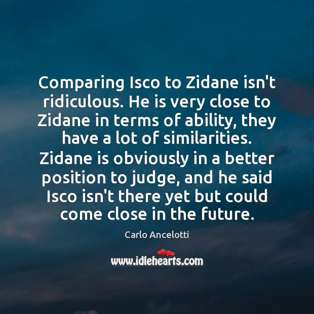 Comparing Isco to Zidane isn't ridiculous. He is very close to Zidane Image
