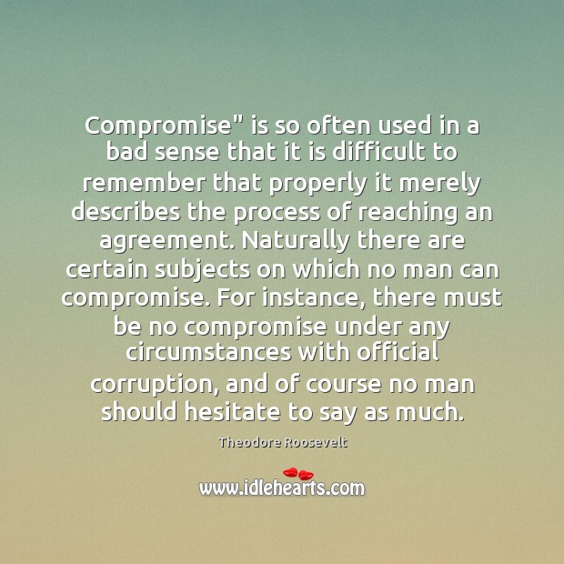 "Image, Compromise"" is so often used in a bad sense that it is"