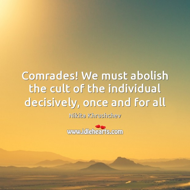 Picture Quote by Nikita Khrushchev
