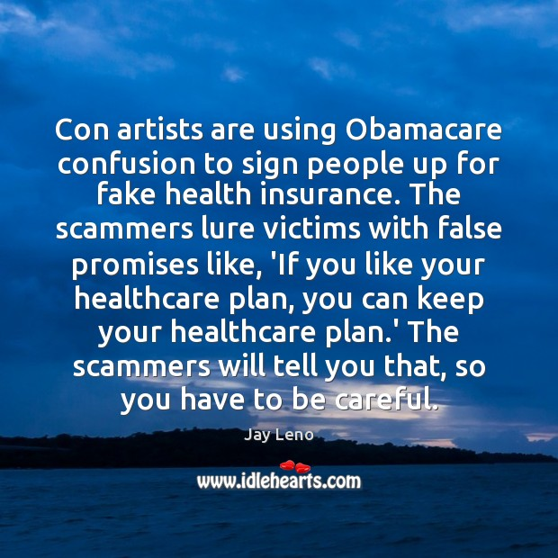 Con artists are using Obamacare confusion to sign people up for fake Image