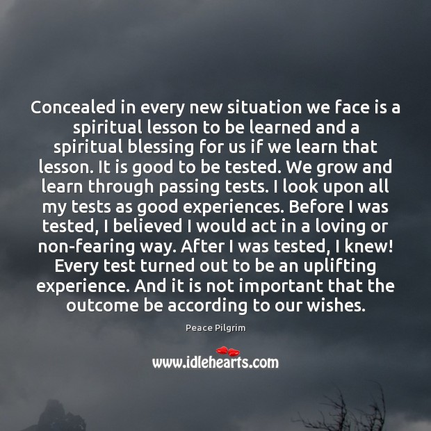 Image, Concealed in every new situation we face is a spiritual lesson to