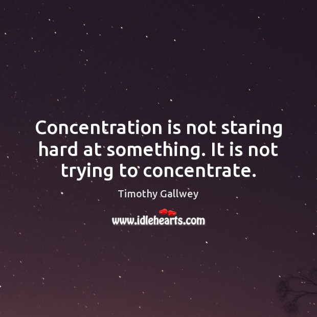 Picture Quote by Timothy Gallwey