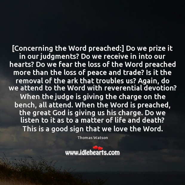 Image, [Concerning the Word preached:] Do we prize it in our judgments? Do