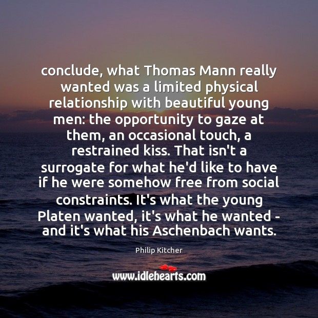 Image, Conclude, what Thomas Mann really wanted was a limited physical relationship with