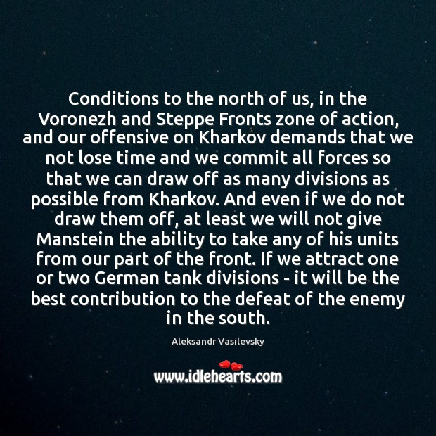 Image, Conditions to the north of us, in the Voronezh and Steppe Fronts
