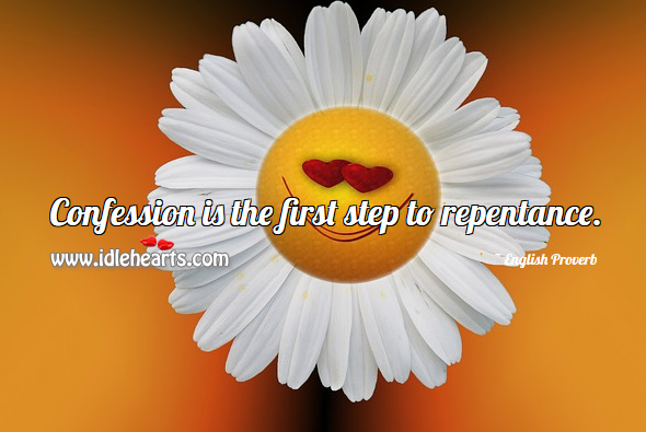 Confession, First, Repentance