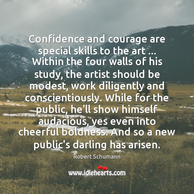Image, Confidence and courage are special skills to the art … Within the four
