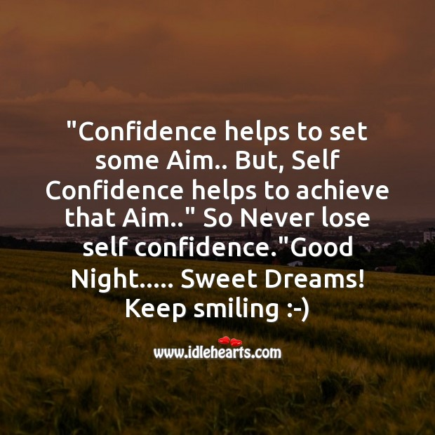 Confidence helps to set some aim.. Image
