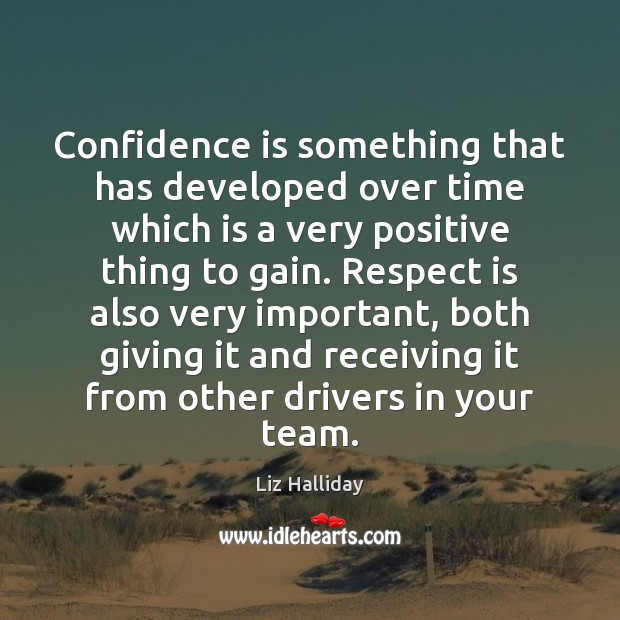 Image, Confidence is something that has developed over time which is a very