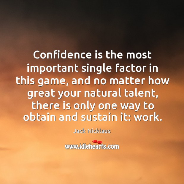 is self confidence the most important factor