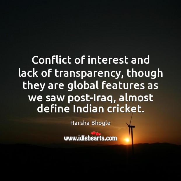 Conflict of interest and lack of transparency, though they are global features Image