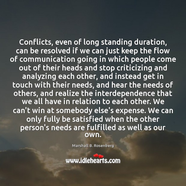 Conflicts, even of long standing duration, can be resolved if we can Image
