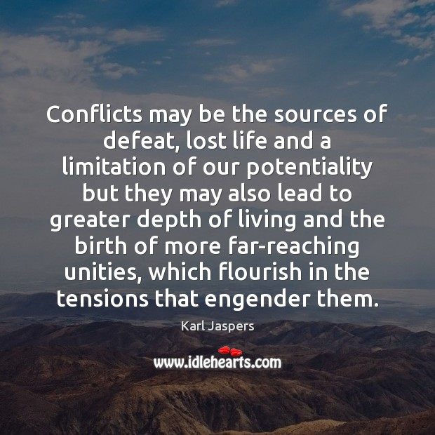 Image, Conflicts may be the sources of defeat, lost life and a limitation