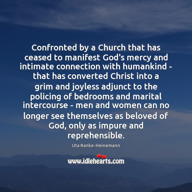 Image, Confronted by a Church that has ceased to manifest God's mercy and