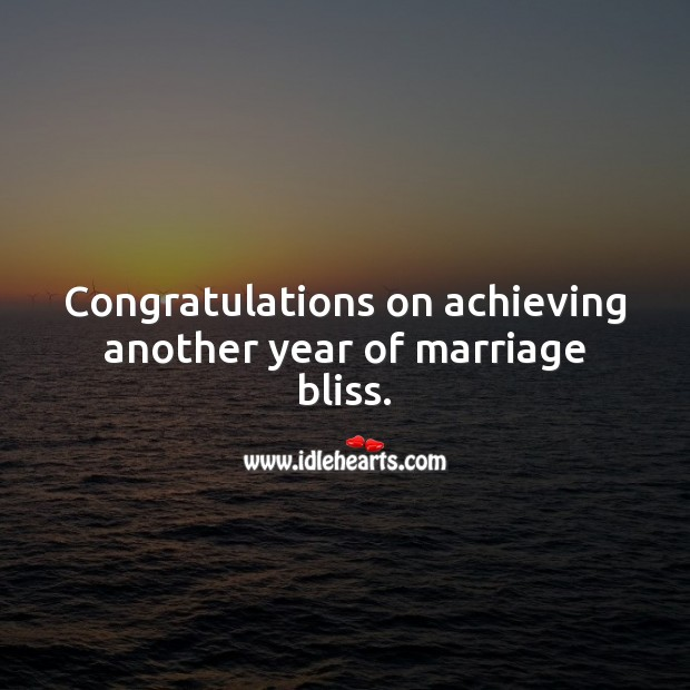 Image, Congratulations on achieving another year of marriage bliss.