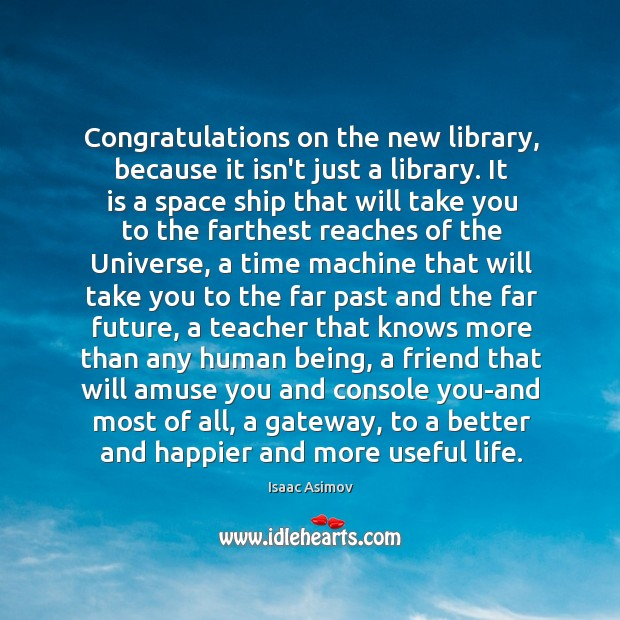 Image, Congratulations on the new library, because it isn't just a library. It