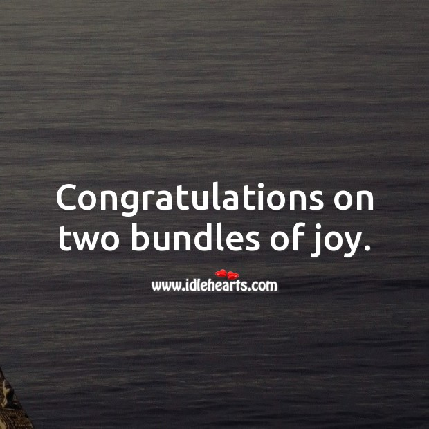 Congratulations on two bundles of joy. Baby Shower Messages Image