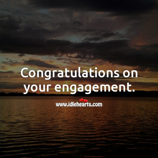 Congratulations on your engagement. Image