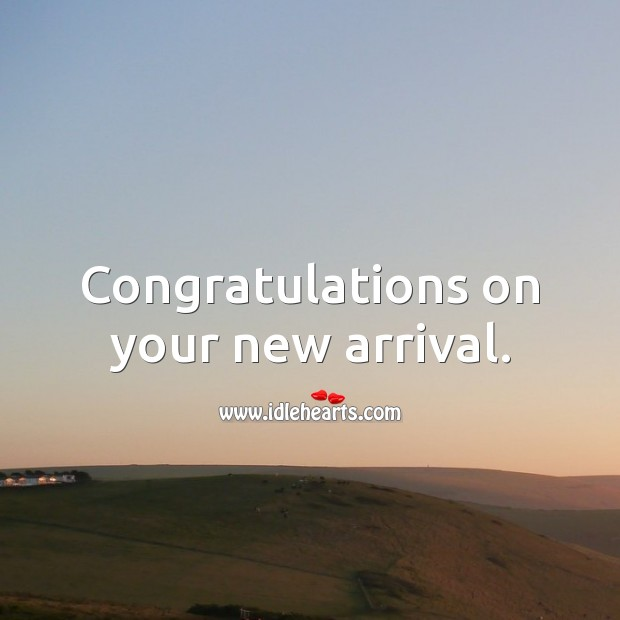 Congratulations on your new arrival. Baby Shower Messages Image