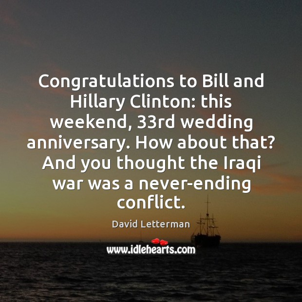 Congratulations to Bill and Hillary Clinton: this weekend, 33rd wedding anniversary. How Image
