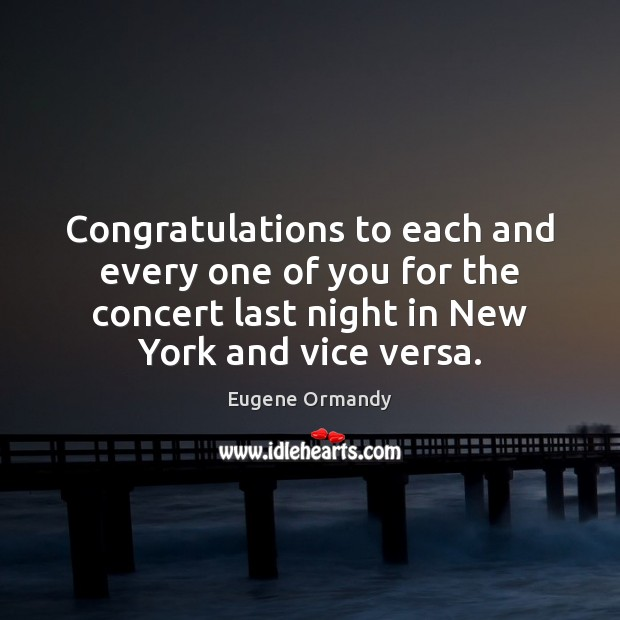 Image, Congratulations to each and every one of you for the concert last