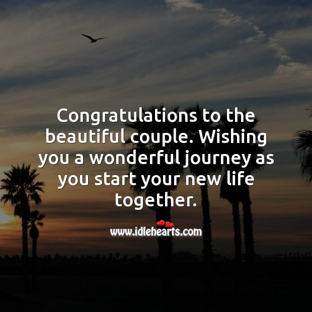 Congratulations to the beautiful couple. Wishing you a wonderful journey. Wedding Messages Image