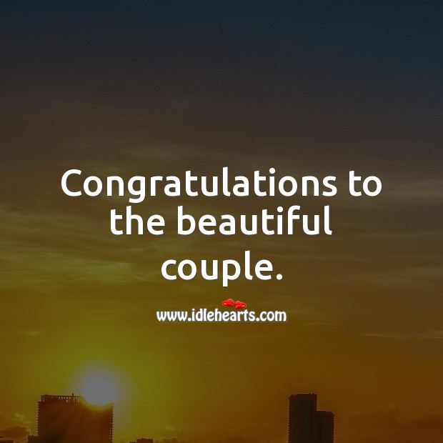 Congratulations to the beautiful couple. Wedding Messages Image