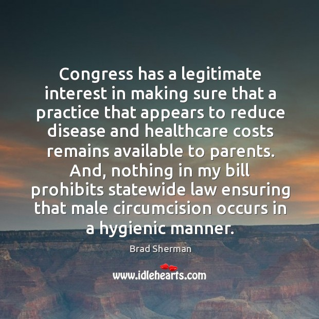 Image, Congress has a legitimate interest in making sure that a practice that appears to reduce