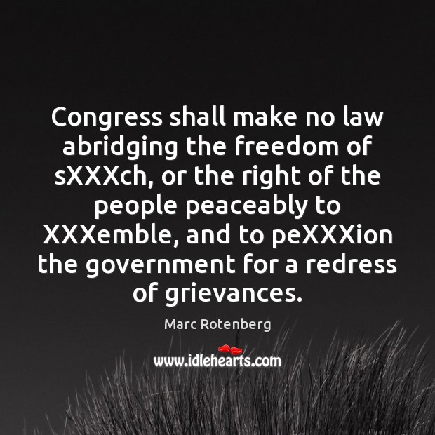 Congress shall make no law abridging the freedom of sXXXch, or the Image