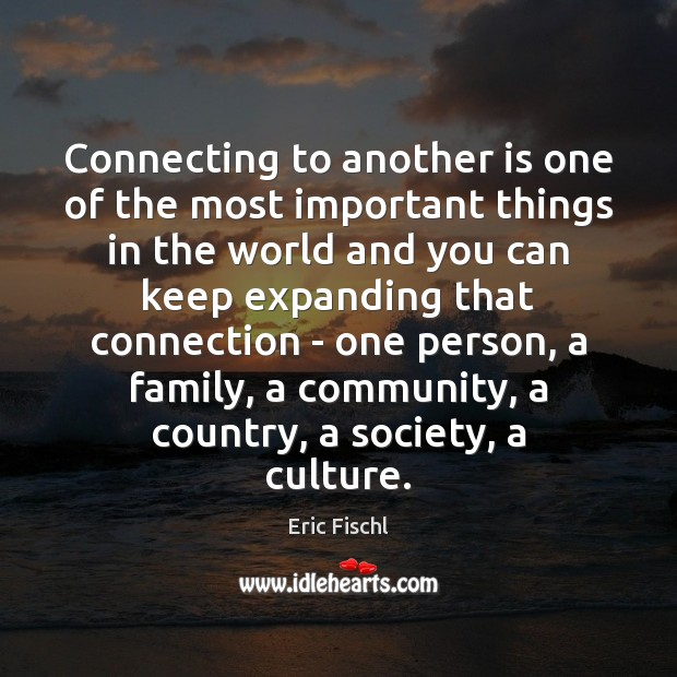 Image, Connecting to another is one of the most important things in the