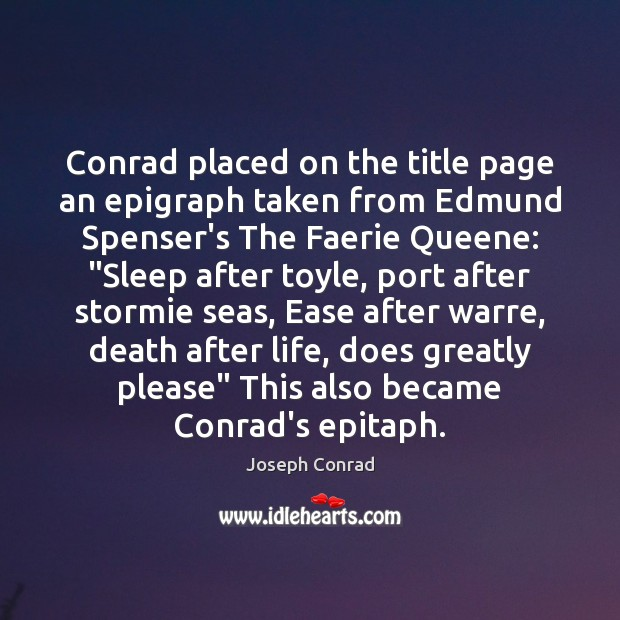 Image, Conrad placed on the title page an epigraph taken from Edmund Spenser's