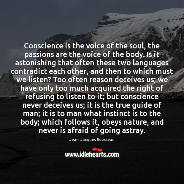 the conscience is the voice of reason essay Our conscience is the 'voice' of our species' instinctive moral sense that was psychological reason for our about the world transformation movement 4.