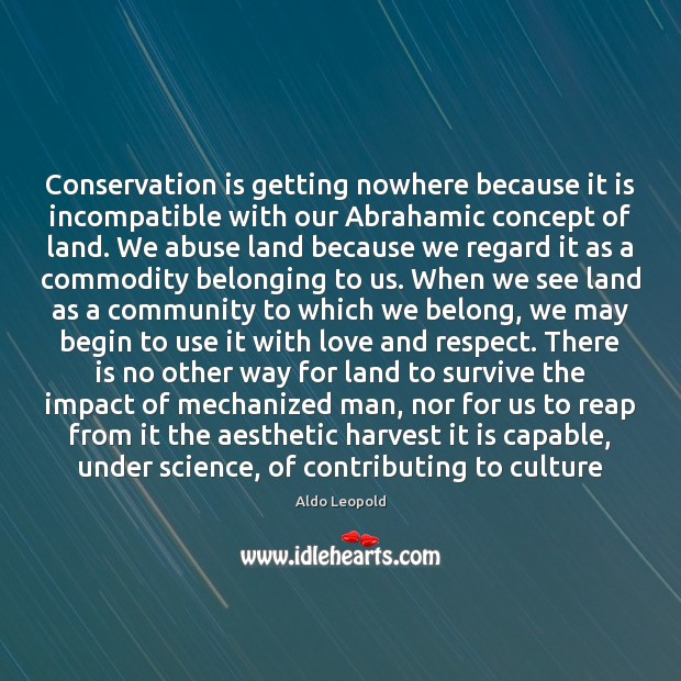 Conservation is getting nowhere because it is incompatible with our Abrahamic concept Image