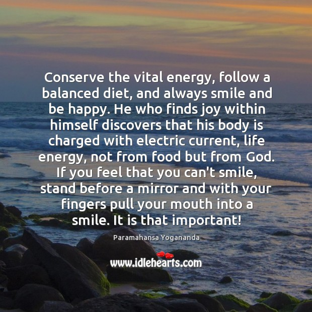 Conserve the vital energy, follow a balanced diet, and always smile and Image