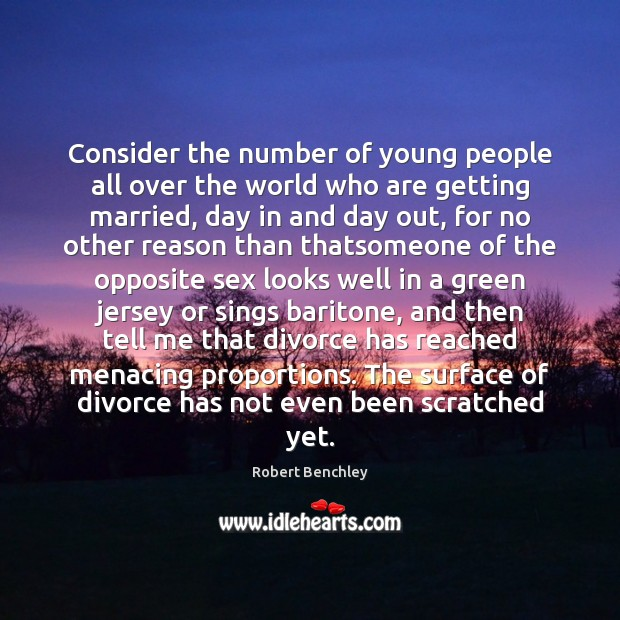 Image, Consider the number of young people all over the world who are